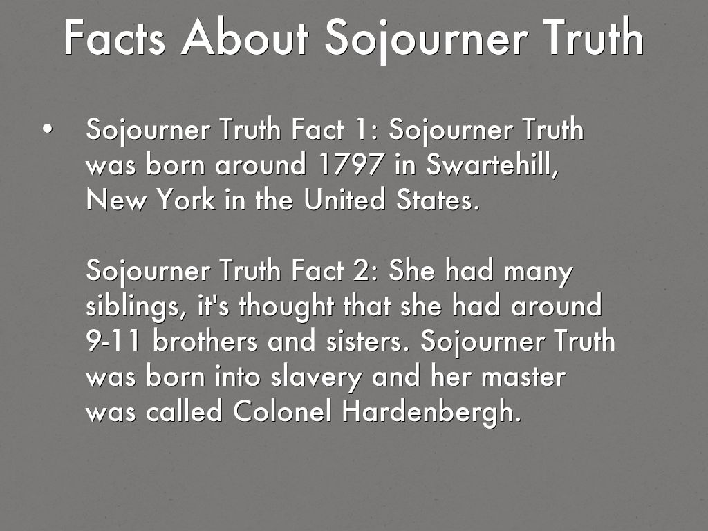 ain t i a woman sojourner truth Click here for letter and more pictures sojourner truth sojourner truth, born in about 1797, was a woman of remarkable intelligence despite her illiteracy.