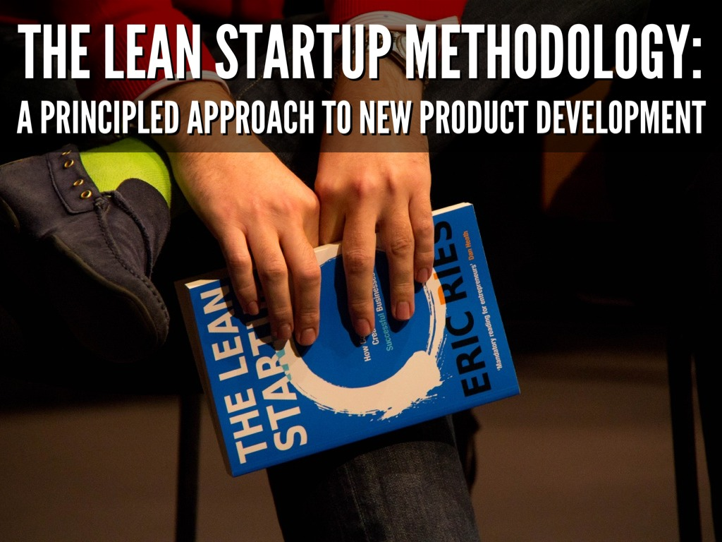 The Lean Startup Principles
