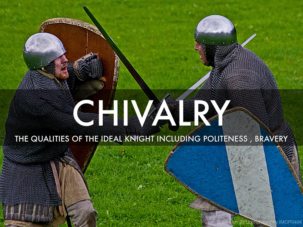 the european chivalry the ideals and The middle ages will in the minds of most drum up images of medieval chivalry chivalry embodied ideals that elite chivalry and religion in nw europe in.