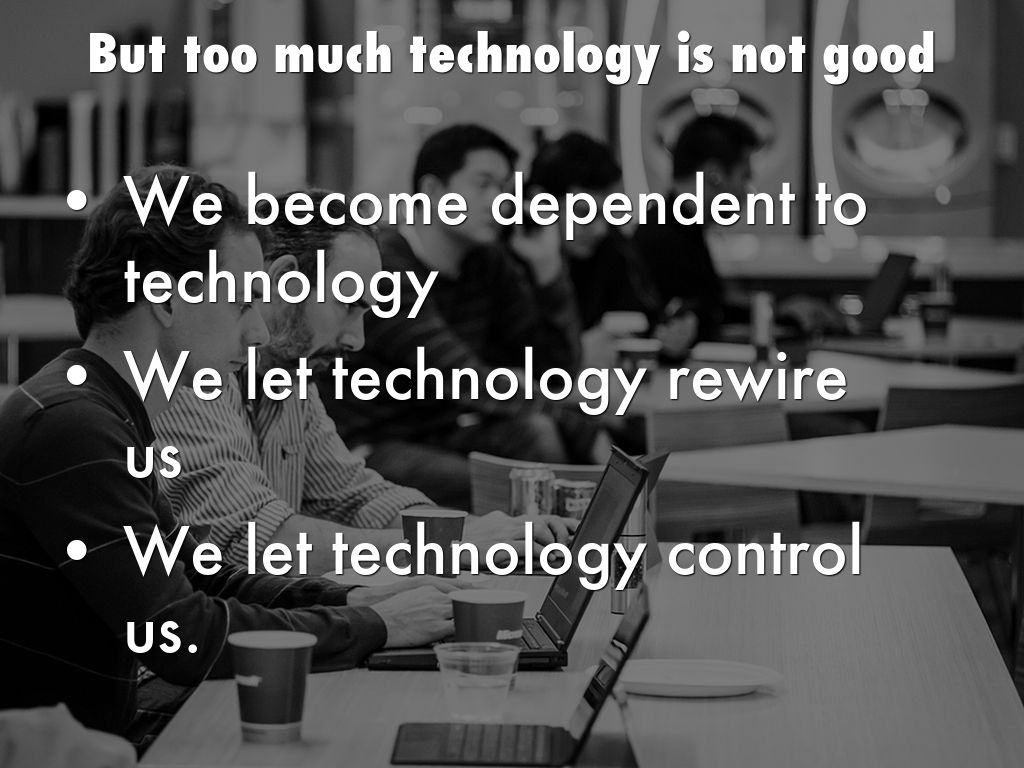 technology in my life Most career development articles present advice on how to advance into  management roles i am among those information technology.