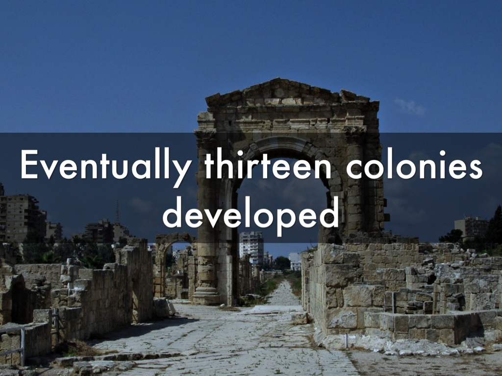 colonies developed