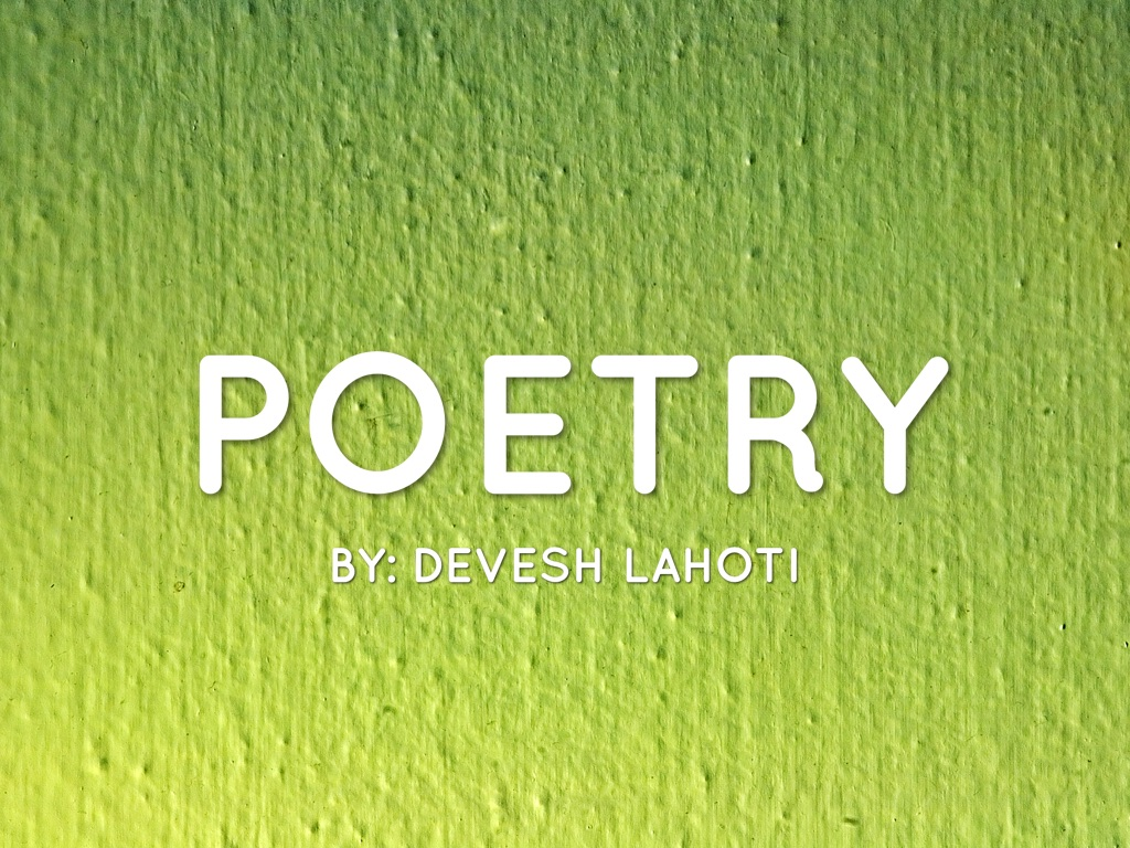 Poetry by Devesh L