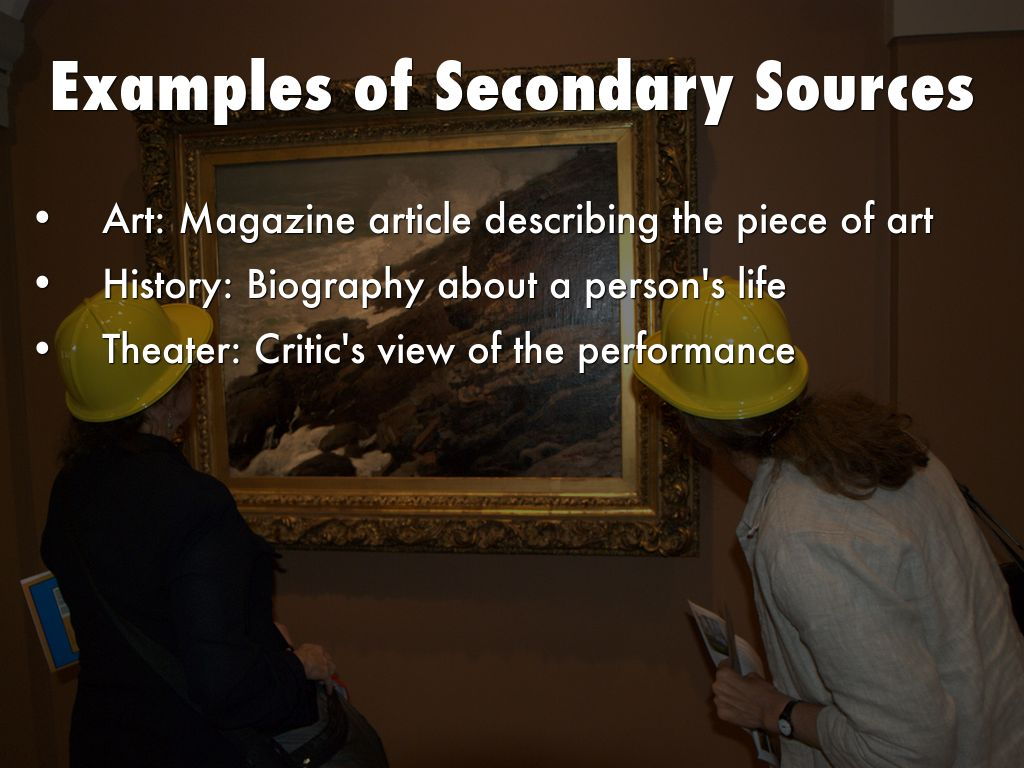 primary and secondary sources by danwees