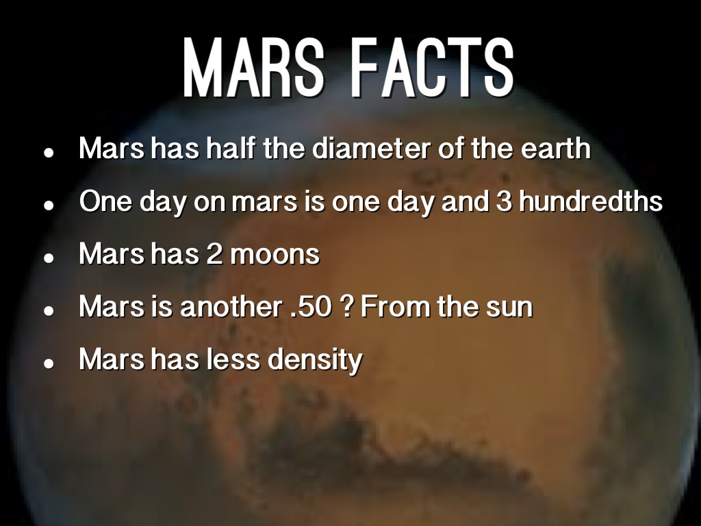 50 interesting fact about mars Interesting facts i've been reading edgar rice burroughs' barsoom novels, which take place on mars, so i had fun reading those facts and seeing how many he got wrong in the novels :p.