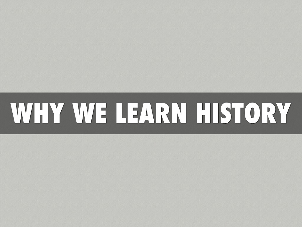 what can historians learn about why Historians investigate and write about various types of history generally speaking, knowing about history can help mankind learn from history's errors and successes.