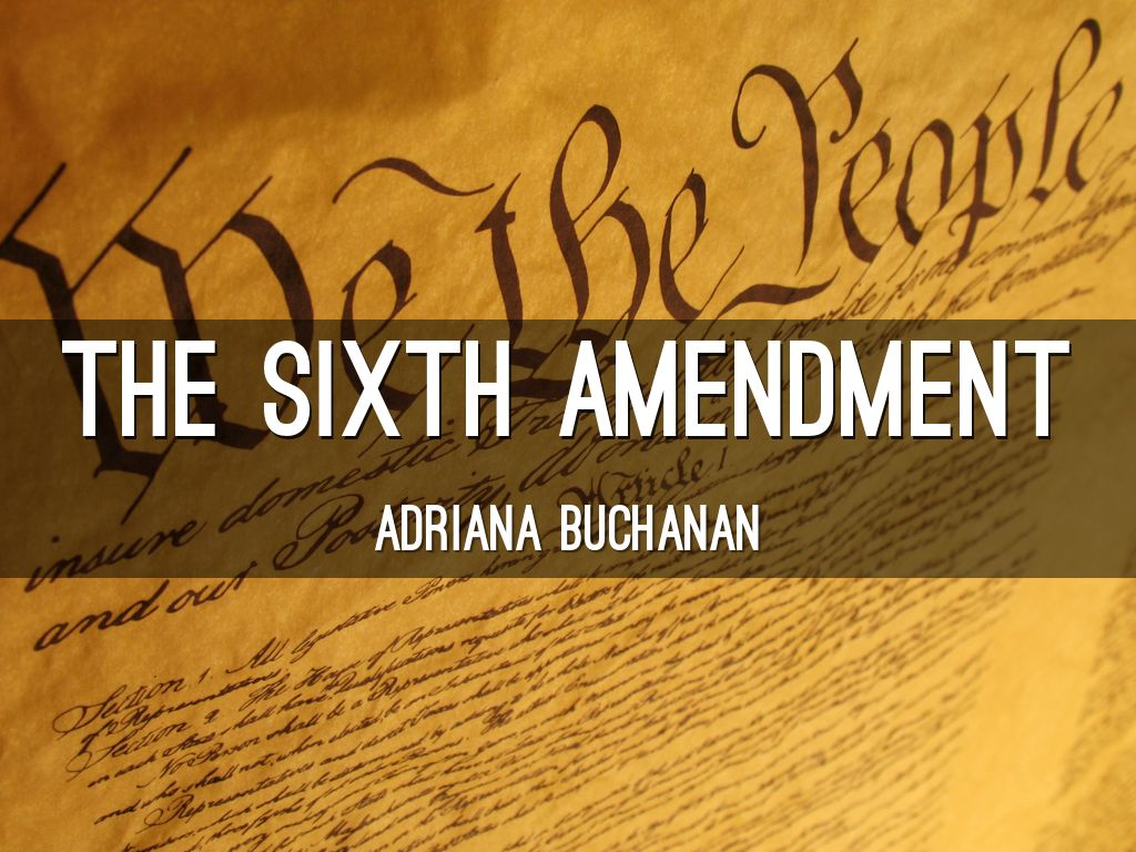 The sixth amendment