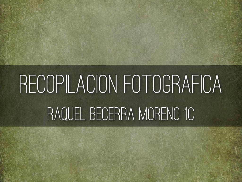 Título recopilación fotos Raquel Becerra