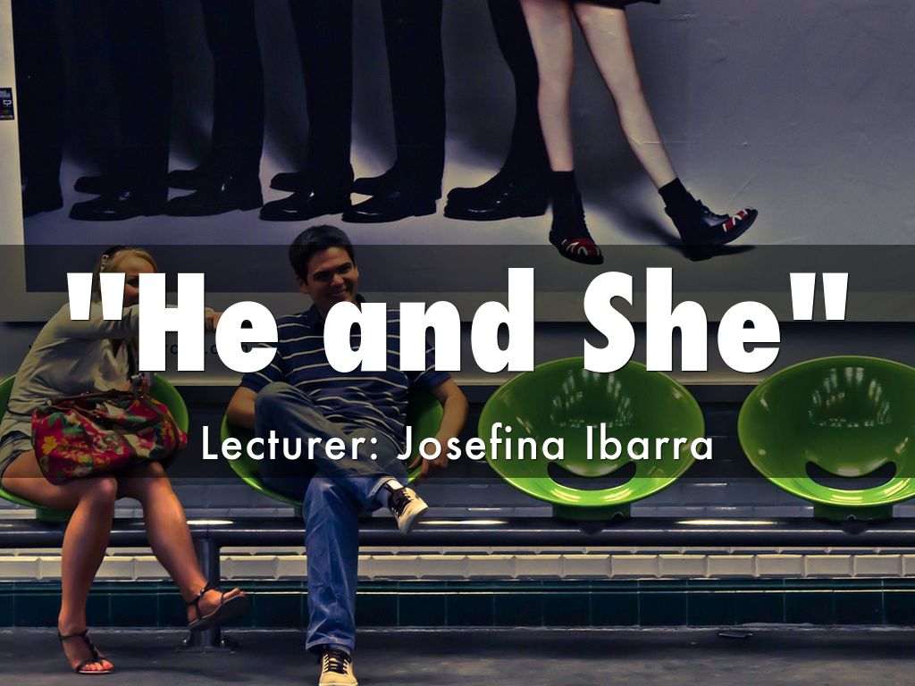 """""""He and She"""" By"""