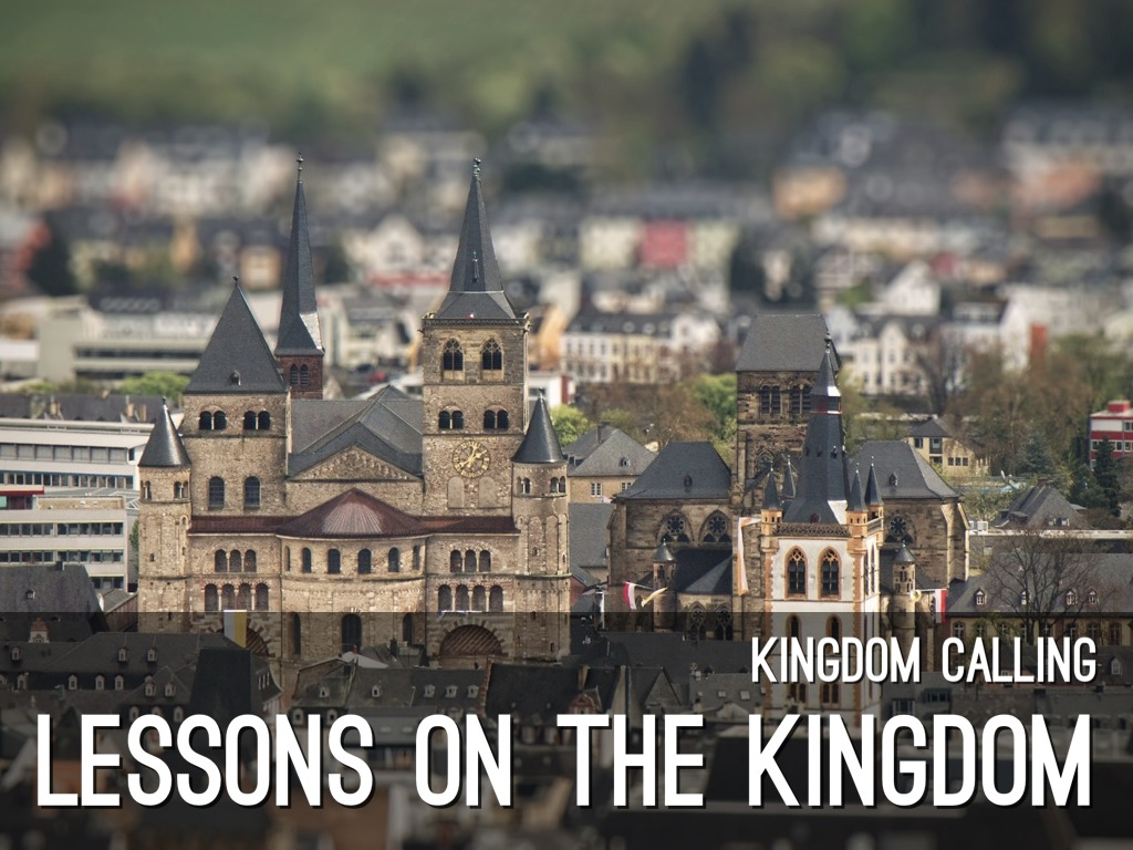 Lessons On The Kingdom 1