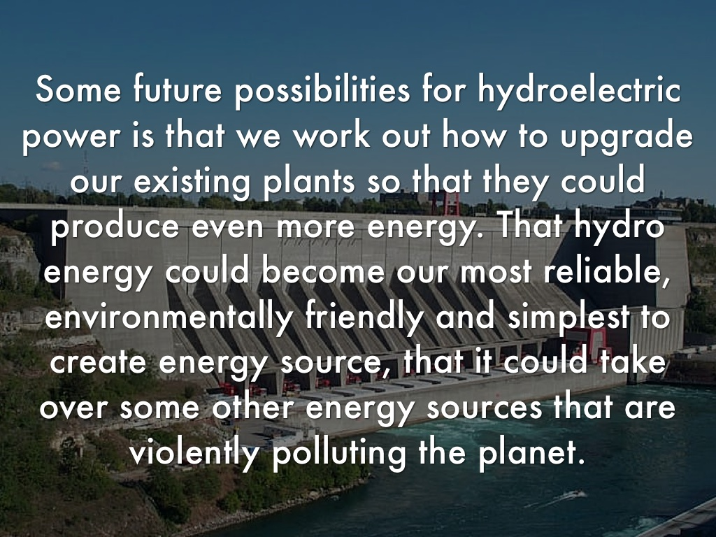 many possible future energy sources All the various energy sources can contribute to the future energy mix worldwide but each has there are many possible mechanisms for reducing or.