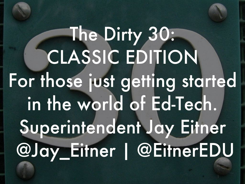The Dirty 30: CLASSIC EDITION