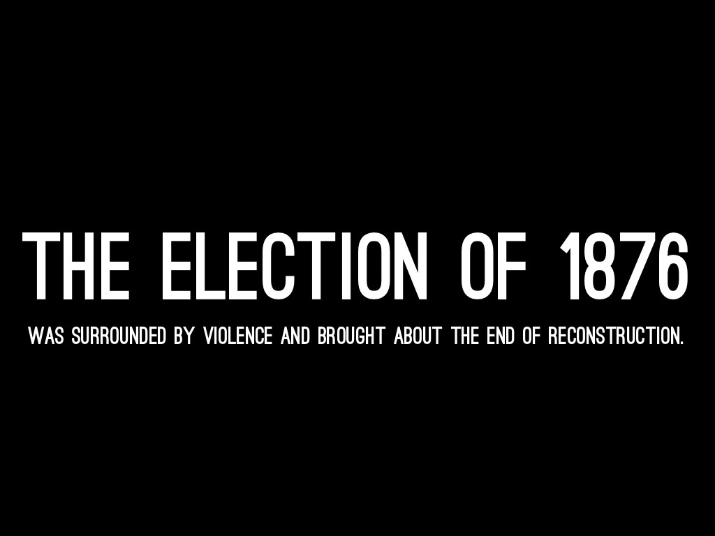 election of 876 If you think the election of 2000 was cray cray you ain't seen nothing a video lecture explaining the election of 1876 check out all of the elections here.
