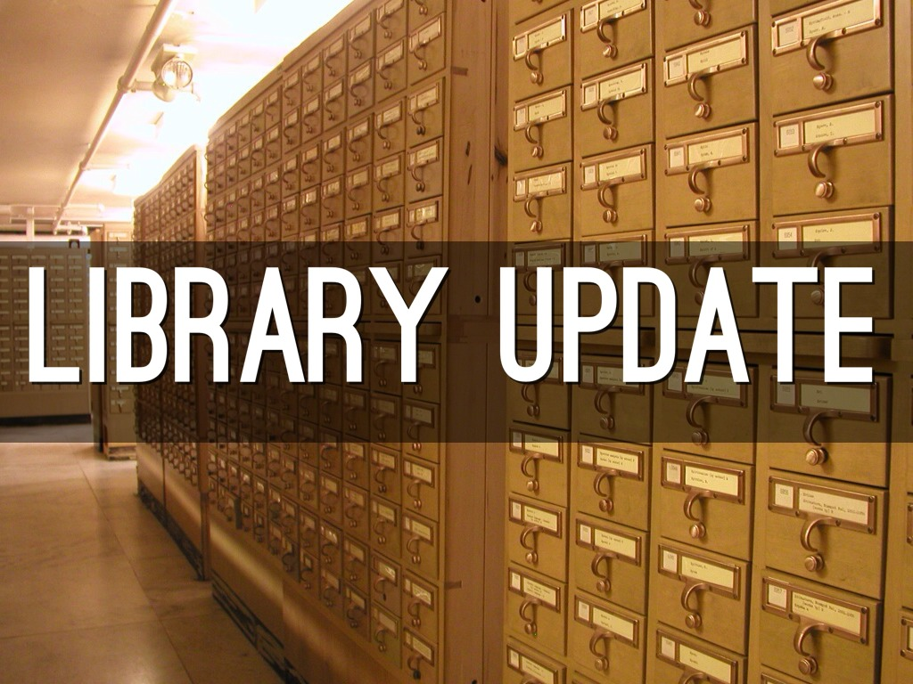Copy of Library Update