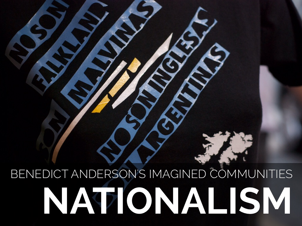 benedict andersons ideas of nationalism Benedict anderson, in full benedict richard o'gorman anderson, (born august 26, 1936, kunming, china—died december 12/13, 2015, batu, indonesia), irish political scientist, best known for his influential work on the origins of nationalism.