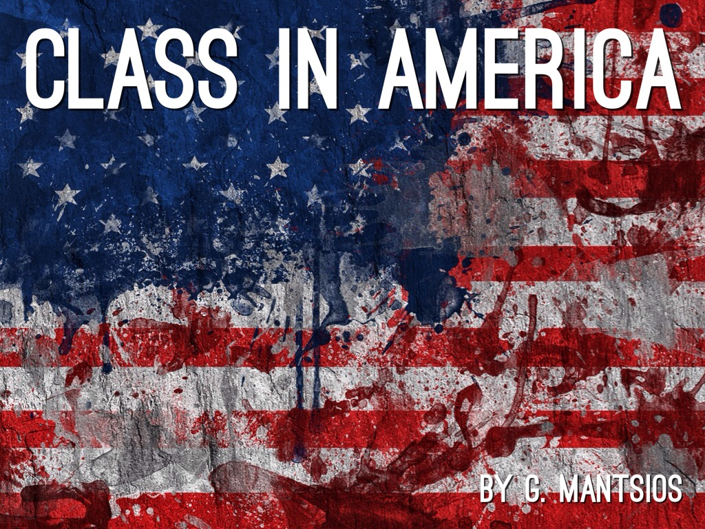 class america myths and realities gregory mantsios