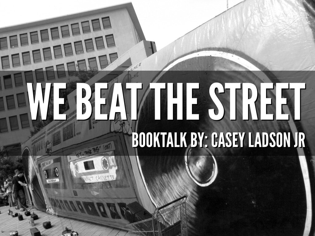 we beat the street book talk by casey ladson jr