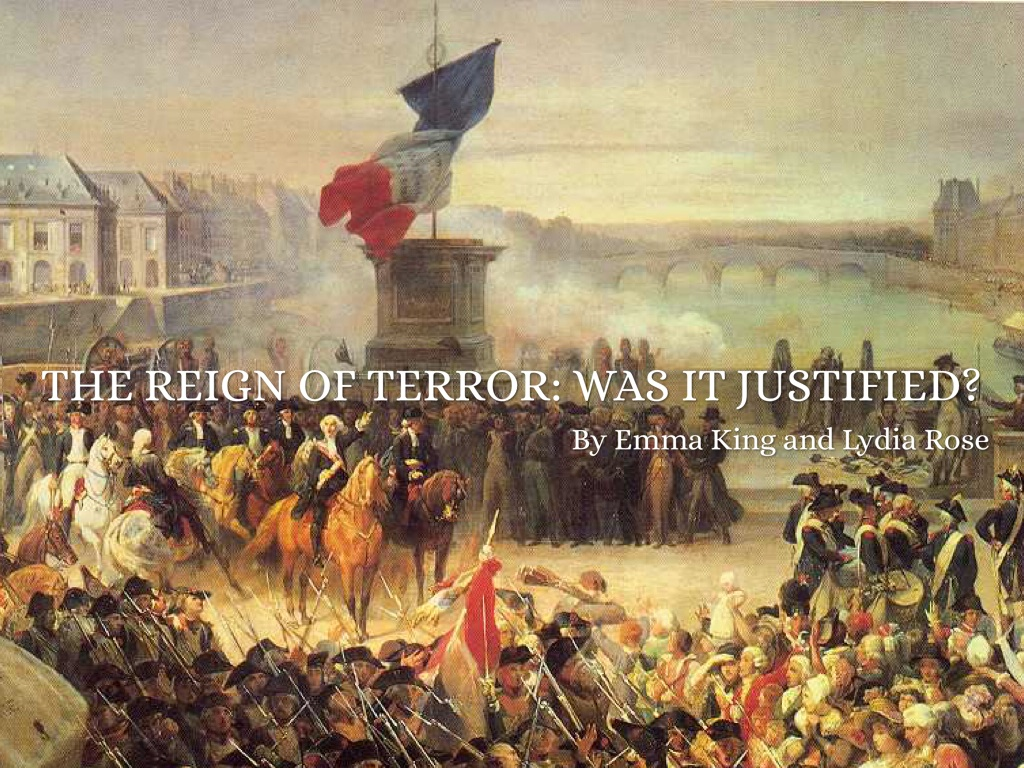 the reign of terror was it justified by e k