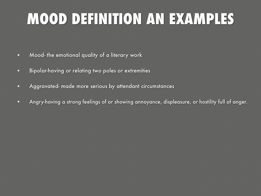 Urban Dictionary: Mood