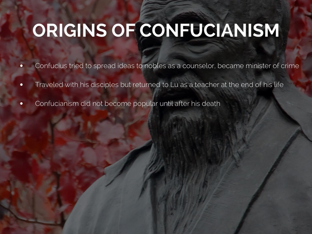 the origin and spread of confucianism Origin and spread of christianity  the idea of a fundamental agreement between confucianism and christianity politics & international | social sciences.