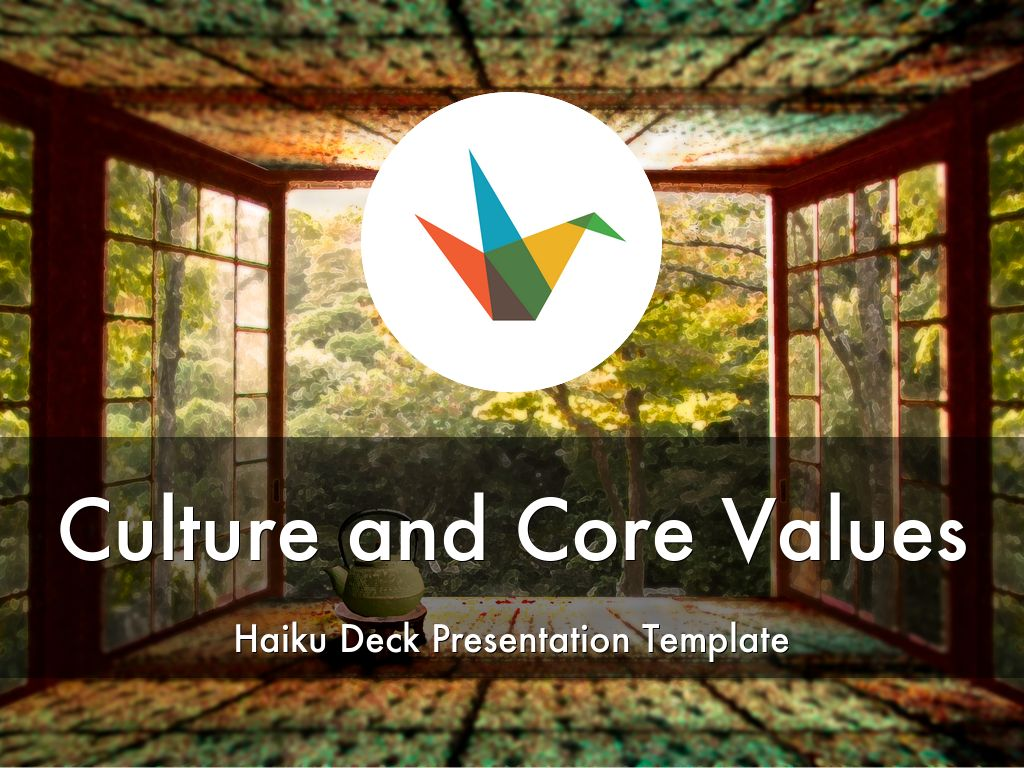 Copy of Culture and Core Values Haiku Deck Presentation Template
