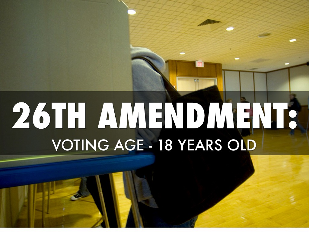 26th amendment Until 43 years ago, those old enough to drink beer were old enough to vote in most states.