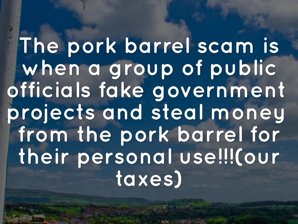 pork barrel scam