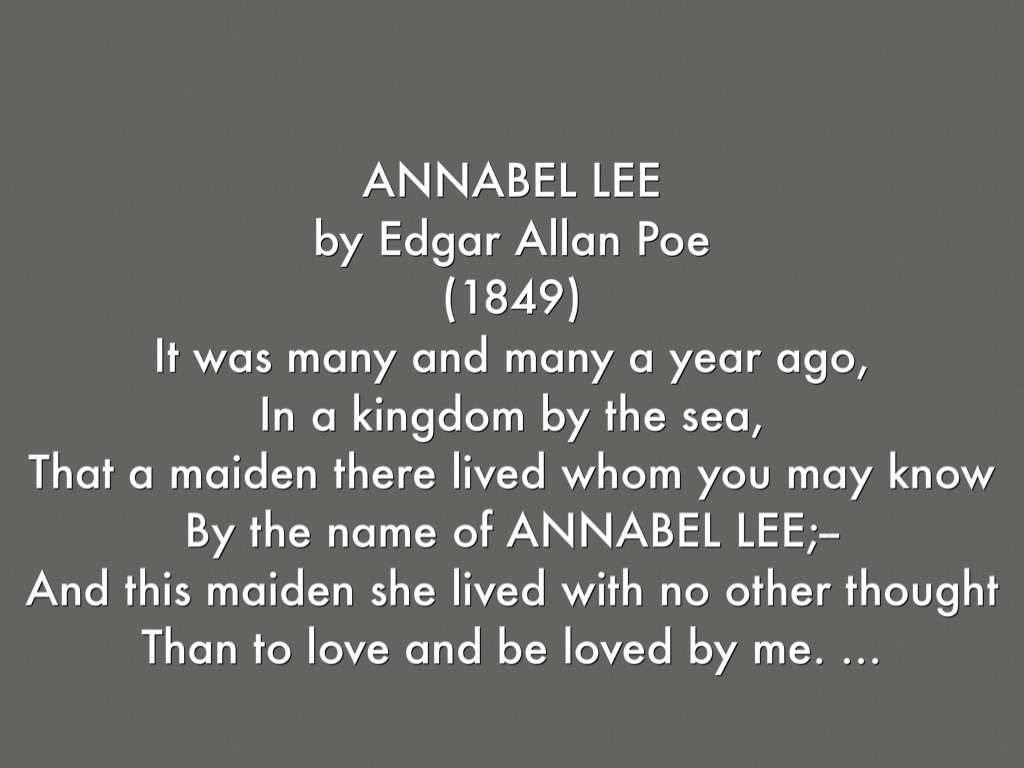 poetry analysis essay annabel lee Critical analysis of edgar allen poes annabel lee edgar allen poes poem annabel lee represents the unfortunate demise of annabel lee the poem begins by introducing, annabel lee and how someone.