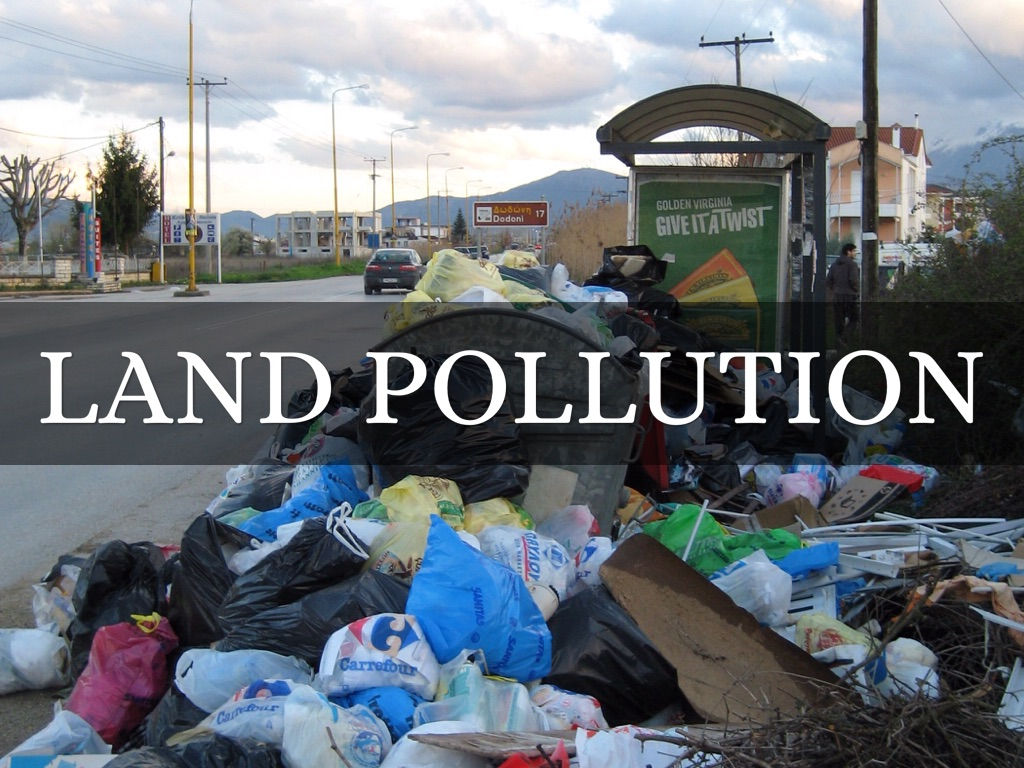 land pollution - back to the pollution facts blog land pollution land pollution comes about when our soil is contaminated with toxins from the garbage and waste we dump on it.