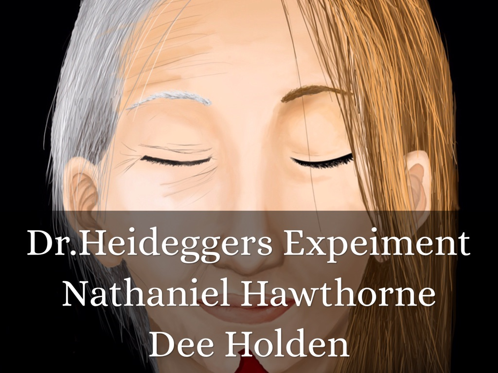 dr heideggers experiement allegory Need help on themes in nathanel hawthorne's dr heidegger's experiment check out our thorough thematic analysis from the creators of sparknotes.