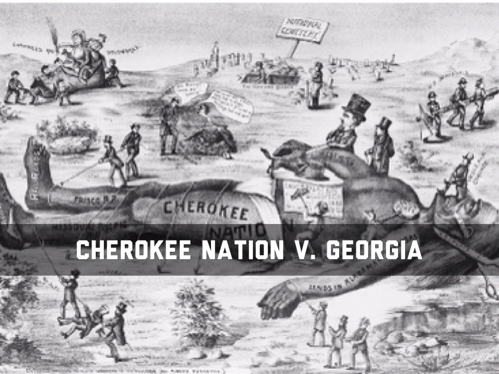 cherokee nation v. georgia essay History of the cherokee nation court house  cherokee nation v georgia, 1831  many of the laws that were enacted were published in the tribal papers, the .