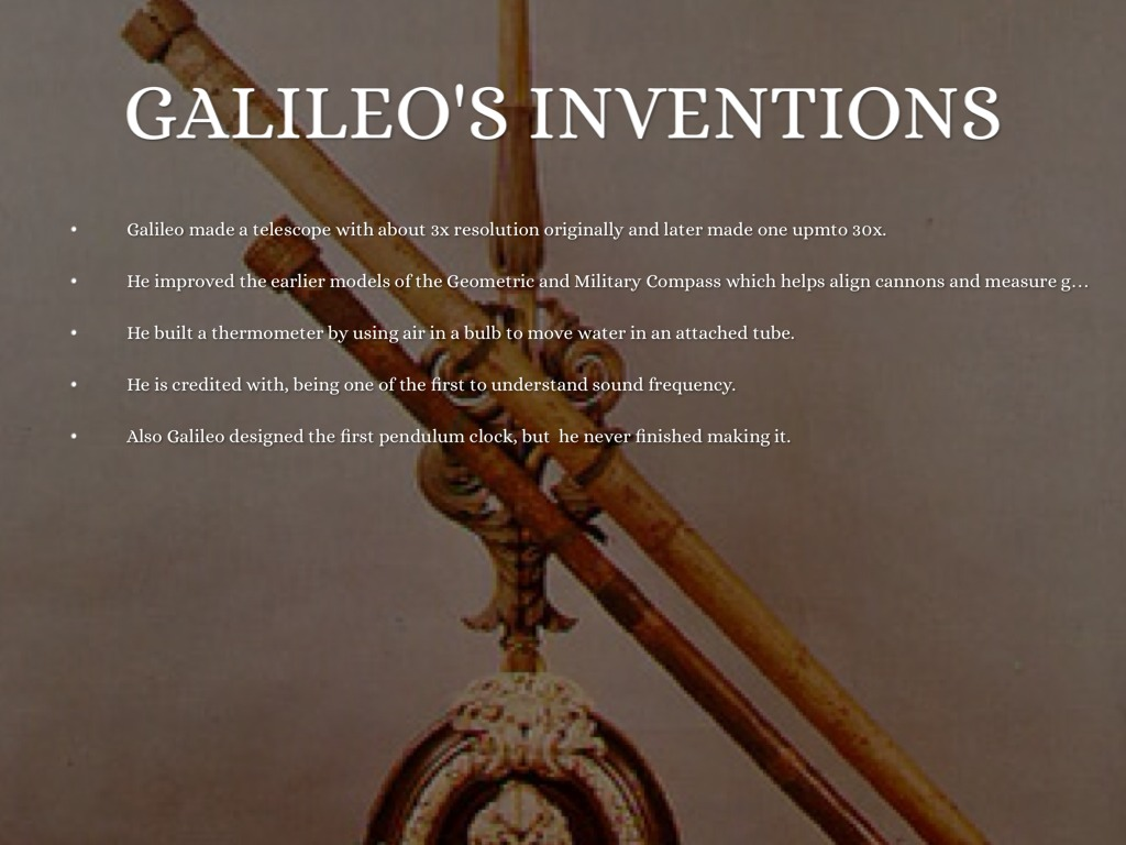 life and inventions of galileo galilei Though galileo didn't invent the telescope (dutch opticians did), he improved  upon it the first telescope used a combination of two lenses.