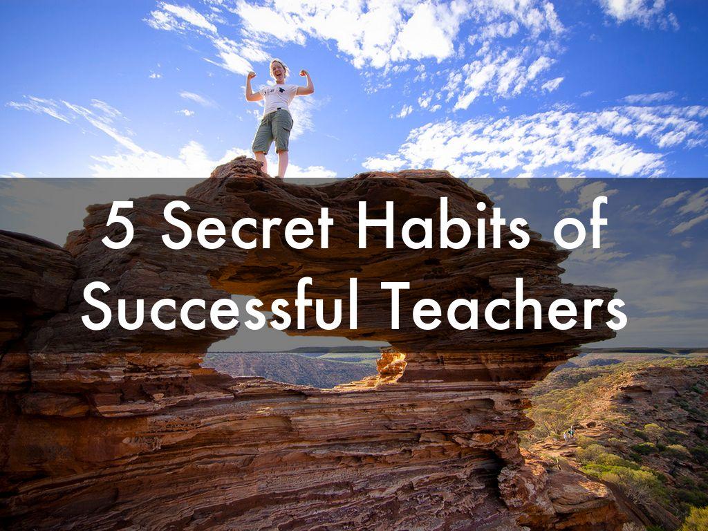 5 Secret Habits of Successful Teachers