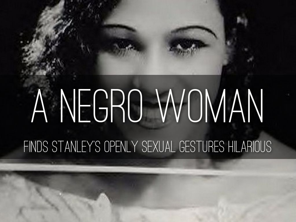 A streetcar named desire by a deprey a negro woman buycottarizona