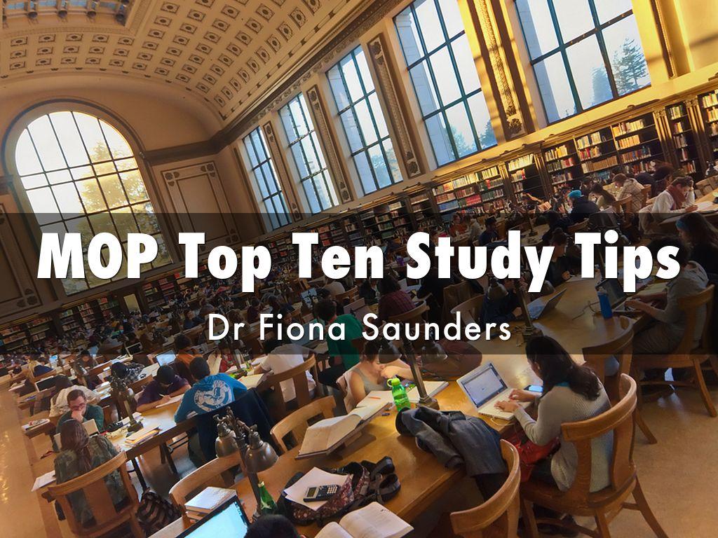 MOP Top Ten Study Tips