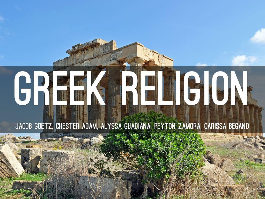 Greek Religion By Jgoe - Greek religion