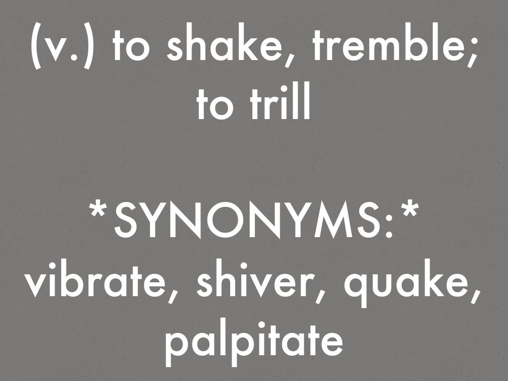 Images of Trembling Synonym - #rock-cafe
