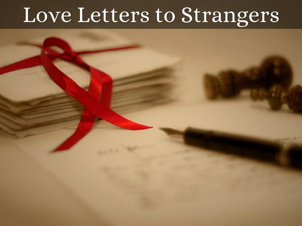 Love Letters to Strangers