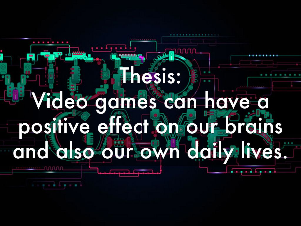 thesis on video games Free video games papers, essays, and research papers.