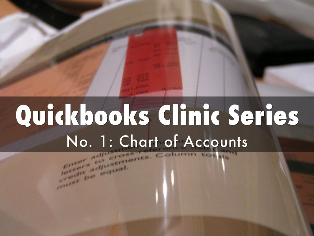 Quickbooks Clinic Series No 1 ver 2