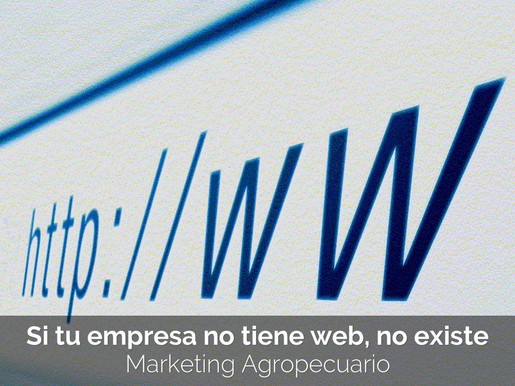 Si tu empresa no tiene web, no existe