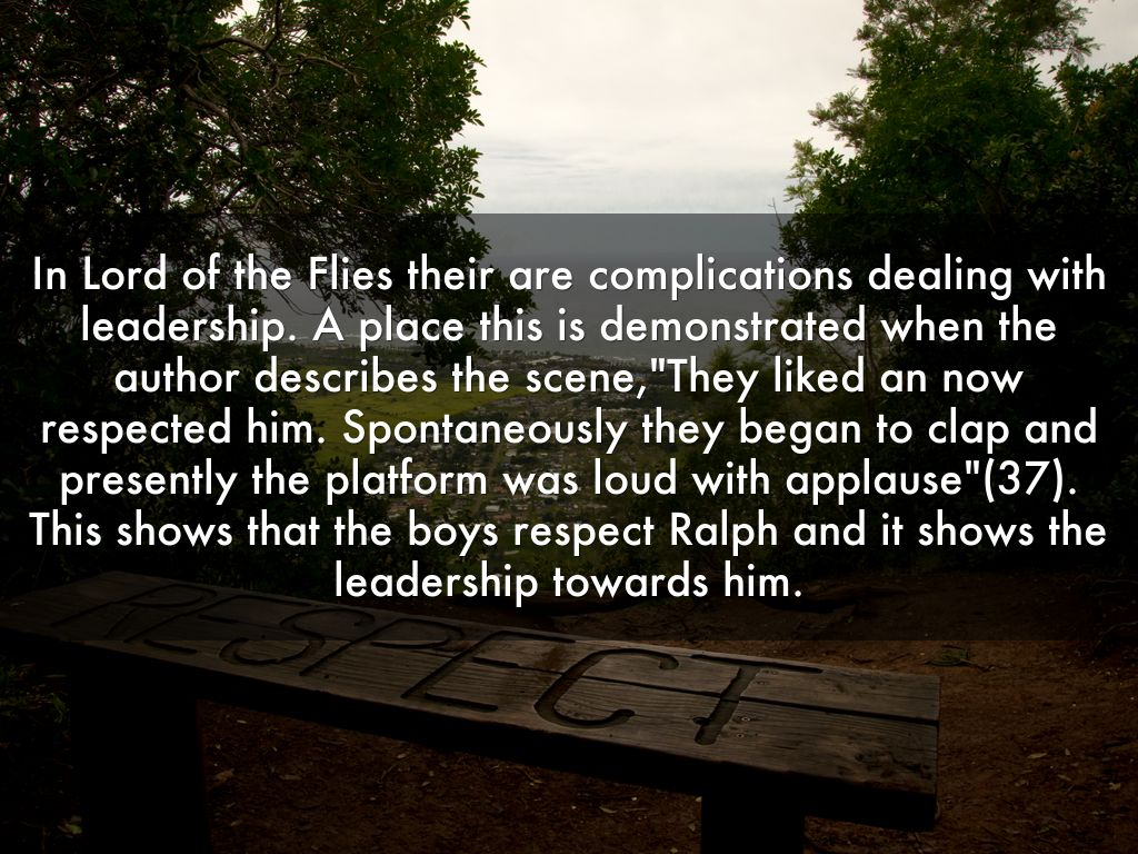 ralphs leadership lord of the flies Ralph is the athletic, charismatic protagonist of lord of the flies elected the leader of the boys at the beginning of the novel, ralph is the primary representative of order, civilization, democracy, and productive leadership in the novel.