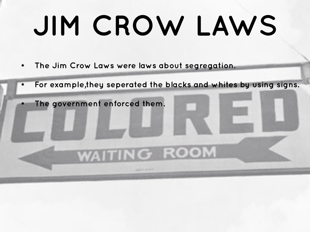 the significance of the jim crow laws Jim crow laws, which regulated social, economic, and political relationships  between whites and african-americans, were passed principally to subordinate.