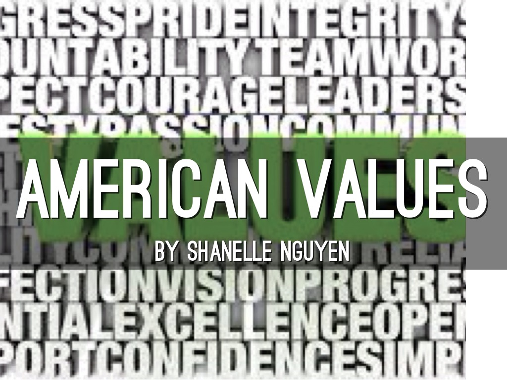 "the values of american education Core american values handout  those who have an opportunity for higher education and do not take it are sometimes viewed as doing something ""wrong."