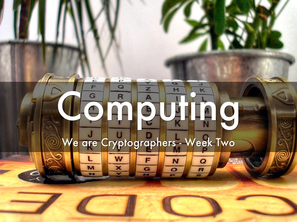 Y5-Computing-Cryptographers-Week 2
