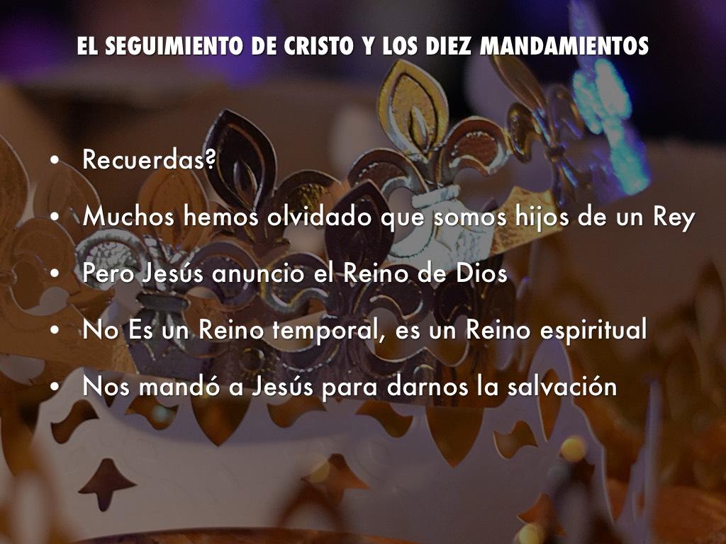 El Seguimiento De Cristo Y Los Diaz Mandamientos