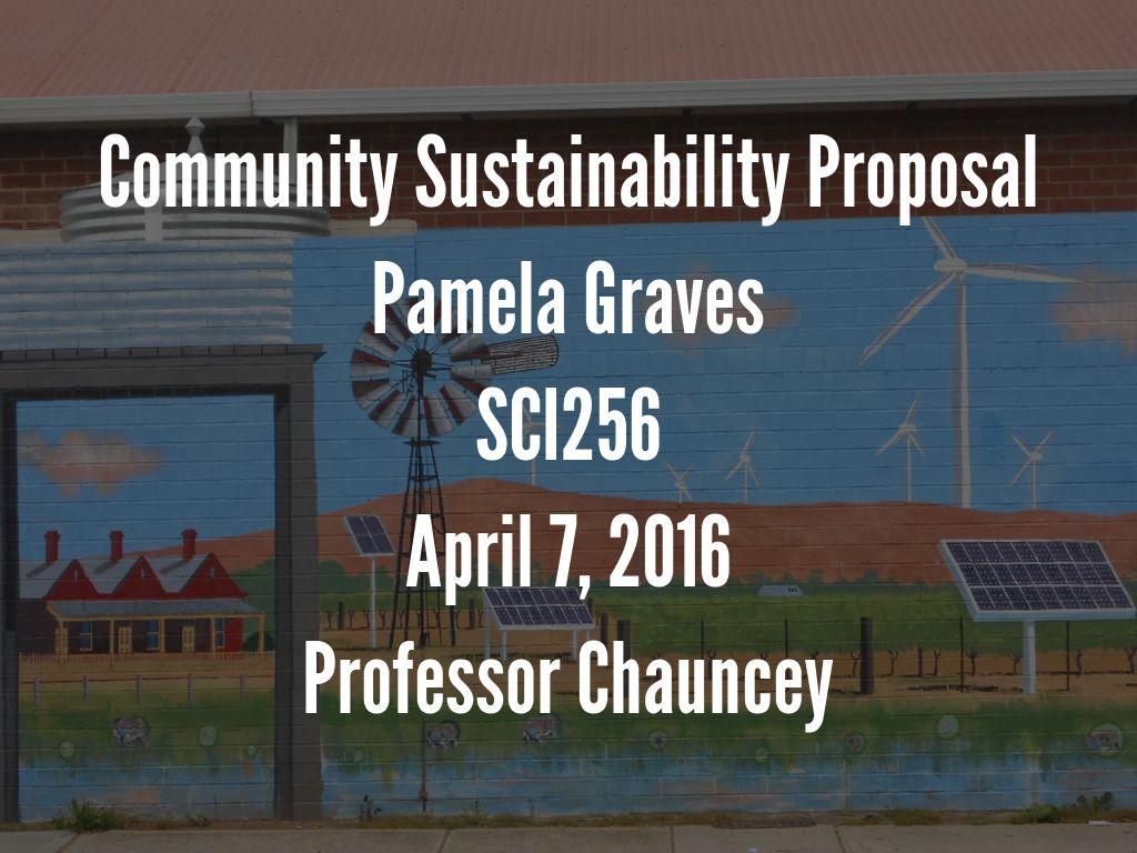 community sustainability proposal by pamela graves