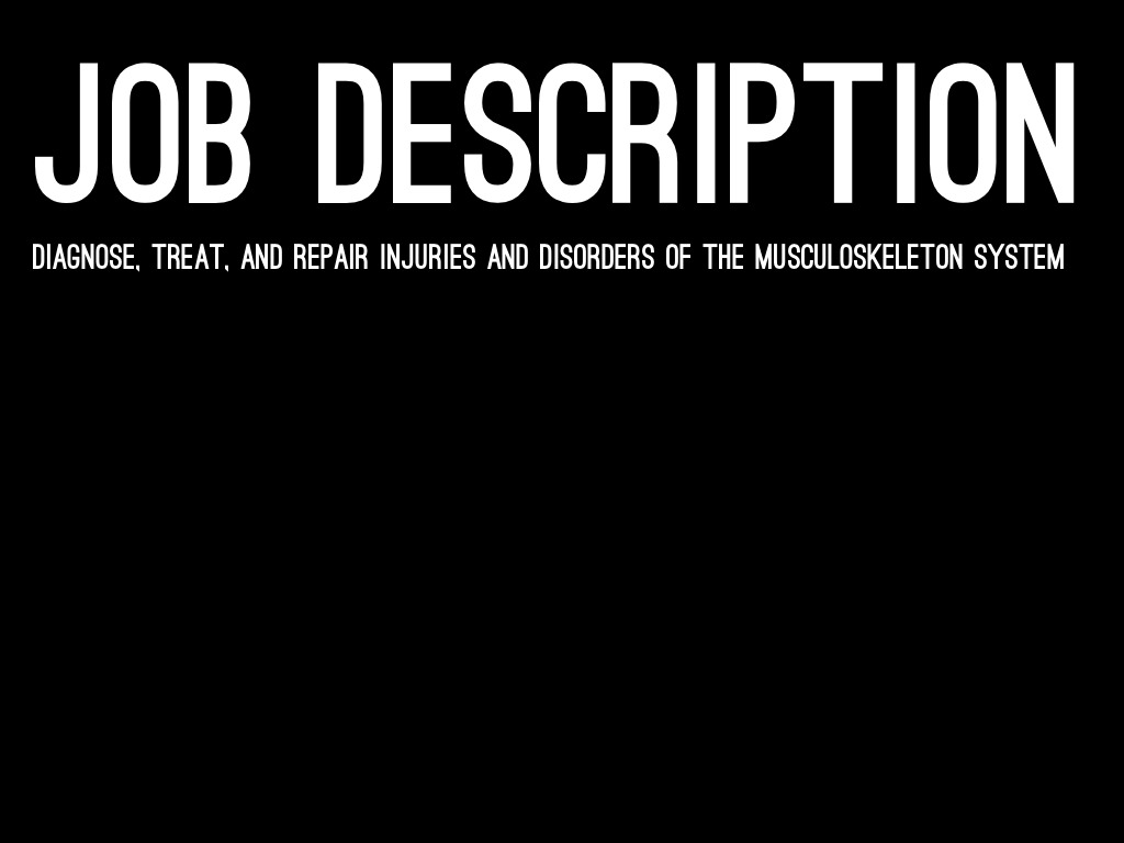 requirements - Orthopedic Doctor Job Description