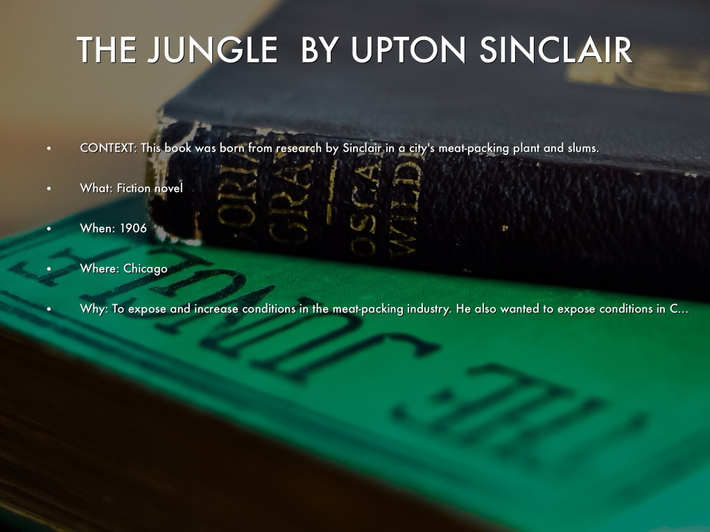 an analysis of the jungle a novel by upton sinclair
