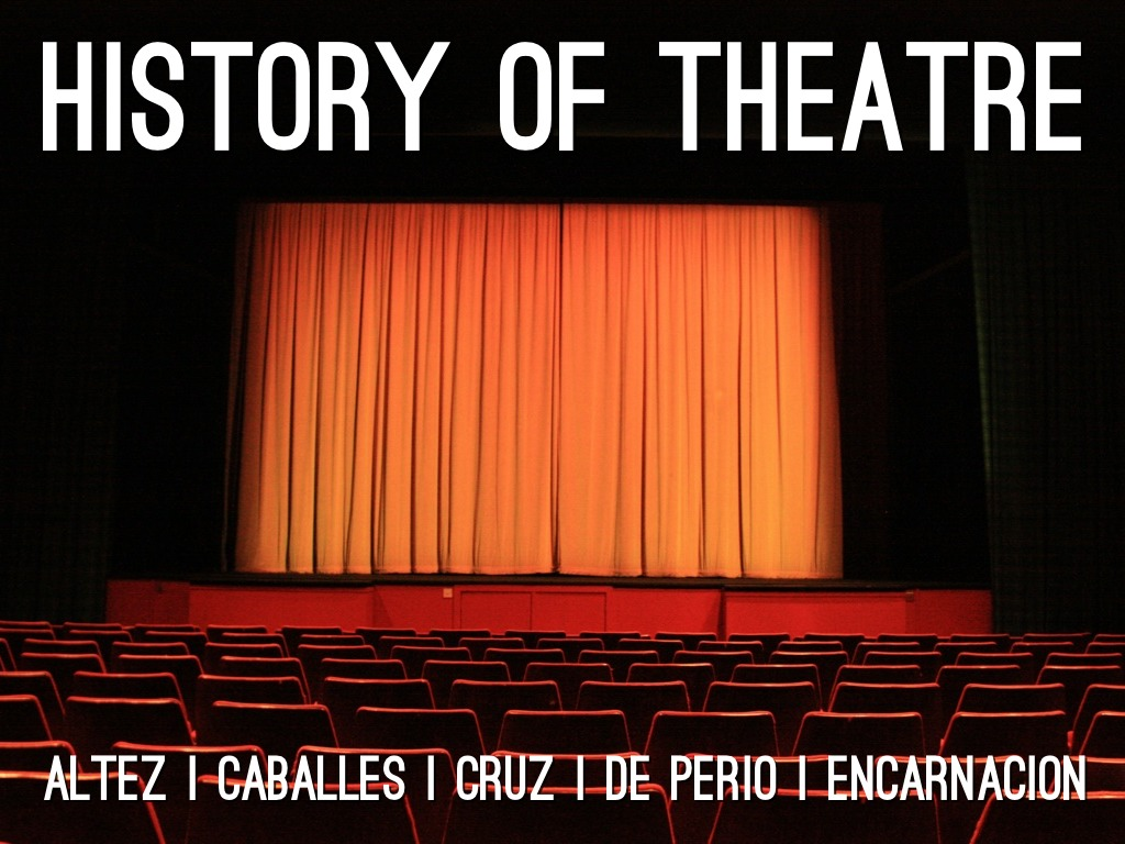 theatre history The history of theatre charts the development of theatre over the past 2,500 years  while performative elements are present in every society, it is customary to.