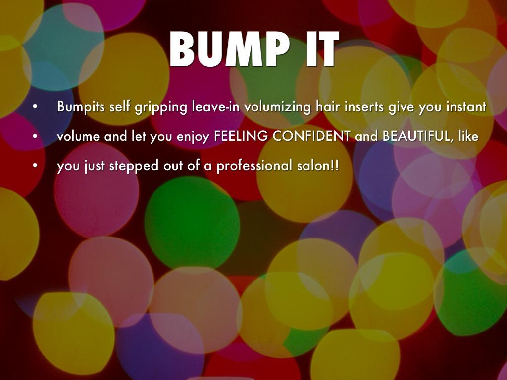 4 P's : Bump It